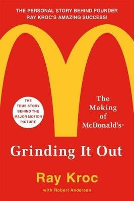 Grinding It Out - The Making of McDonald's (Paperback): Ray Kroc
