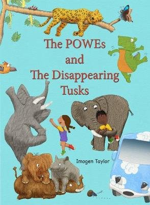 The Powes and the Disappearing Tusks (Paperback): Imogen Taylor