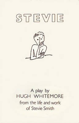 Stevie: Play Text (Paperback, Revised edition): Hugh Whitemore
