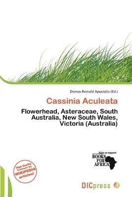 Cassinia Aculeata (Paperback): Dismas Reinald Apostolis