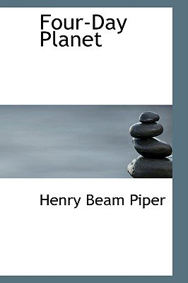 Four-Day Planet (Paperback): Henry Beam Piper