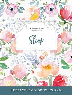 Adult Coloring Journal - Sleep (Nature Illustrations, La Fleur) (Paperback): Courtney Wegner