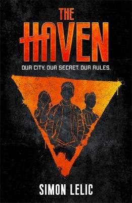 The Haven - Our City. Our Secret. Our Rules. (Paperback): Simon Lelic
