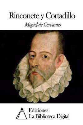 Rinconete y Cortadillo (Spanish, Paperback): Miguel De Cervantes