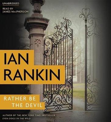 Rather Be the Devil (Standard format, CD): Ian Rankin