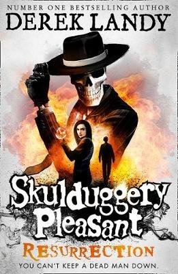 Skulduggery Pleasant 10: Resurrection (Paperback): Derek Landy