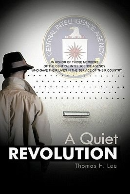 A Quiet Revolution (Paperback): Thomas H. Lee