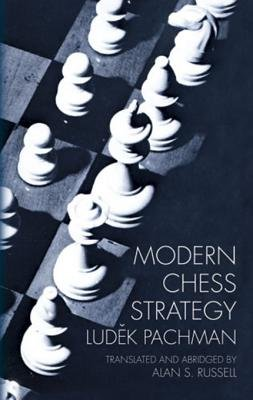 Modern Chess Strategy (Electronic book text): Ludek Pachman