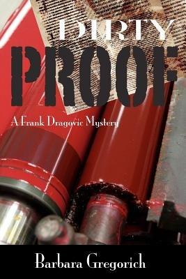 Dirty Proof (Paperback): Barbara Gregorich