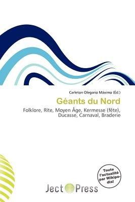 G Ants Du Nord (French, Paperback): Carleton Olegario M. Ximo