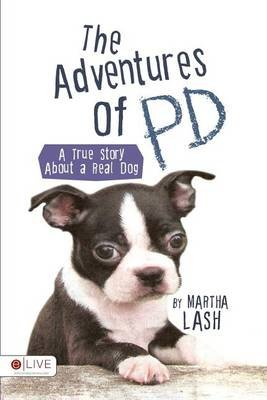 The Adventures of Pd (Paperback): Martha Lash