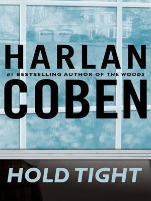 Hold Tight (Electronic book text): Harlan Coben