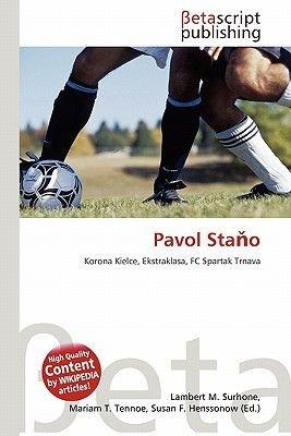 Pavol Sta O (Paperback): Lambert M. Surhone, Mariam T. Tennoe, Susan F. Henssonow