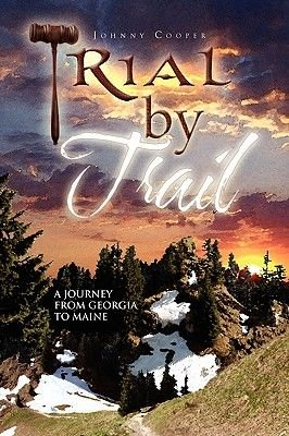 Trial by Trail (Paperback): Johnny Cooper