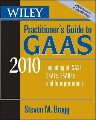 Wiley Practitioner's Guide to GAAS 2010 - Covering all SASs, SSAEs, SSARSs, and Interpretations (Electronic book text, 7th...