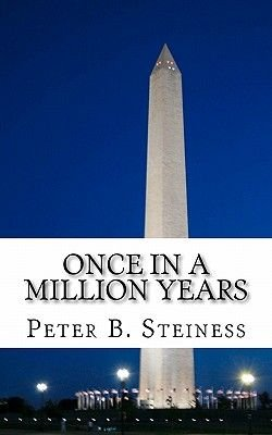 Once in a Million Years (Paperback): Peter B. Steiness