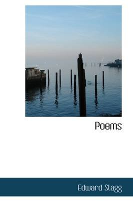 Poems (Hardcover): Edward Stagg