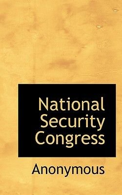 National Security Congress (Paperback): Anonymous