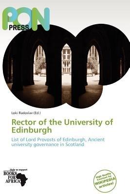 Rector of the University of Edinburgh (Paperback): Loki Radoslav