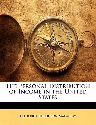 The Personal Distribution of Income in the United States (Paperback): Frederick Robertson Macaulay