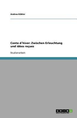 Conte Dhiver - Zwischen Erleuchtung Und Idees Recues (German, Paperback): Andrea K. Bler, Andrea Kobler