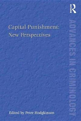 Capital Punishment: New Perspectives (Electronic book text): Peter Hodgkinson