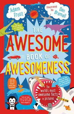 The Awesome Book of Awesomeness (Paperback): Adam Frost