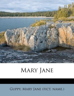 Mary Jane (Afrikaans, English, Paperback): Guppy, Mary Jane (Fict Name )