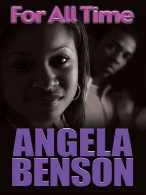 For All Time (Large print, Hardcover, Large type / large print edition): Angela Benson