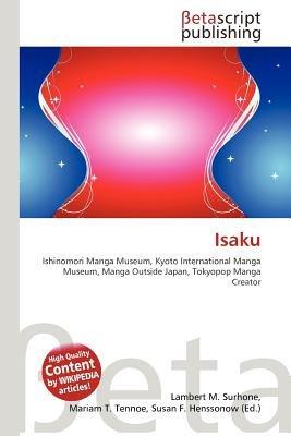 Isaku (Paperback): Lambert M. Surhone, Mariam T. Tennoe, Susan F. Henssonow