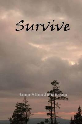 Survive (Paperback): Anna-Stina Johansson