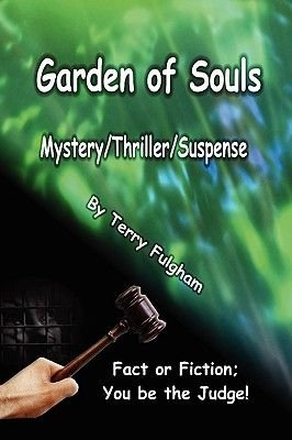 Garden of Souls (Paperback): Terry Fulgham