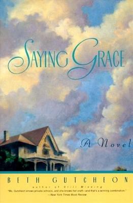 Saying Grace (Electronic book text): Beth Gutcheon