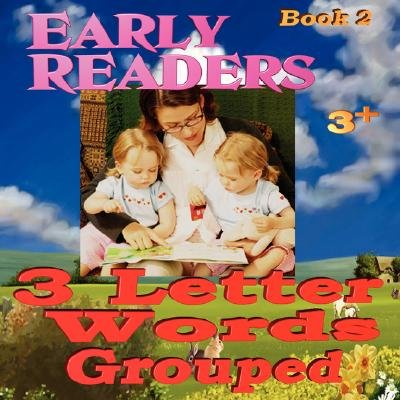 Early Readers - 3 Letter Words Grouped (Paperback): Moses B. Carson