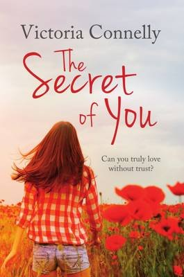 The Secret of You (Paperback): Victoria Connelly
