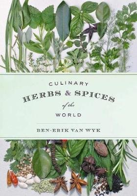 Culinary Herbs and Spices of the World (Hardcover, Illustrated edition): Ben-Erik Van Wyk