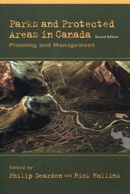 Parks and Protected Areas In Canada - Planning and Management (Paperback, 2nd Revised edition): Dearden