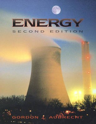 Energy (Paperback, 2nd Revised edition): Gordon J. Aubrecht