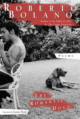 The Romantic Dogs - Poems (Paperback)
