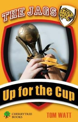Up for the Cup (Paperback): Tom Watt