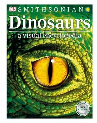 Dinosaurs: A Visual Encyclopedia, 2nd Edition (Hardcover): Dk