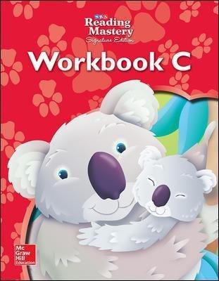 Reading Mastery Reading/Literature Strand Grade K, Workbook C (Paperback, 6th edition): McGraw-Hill Education