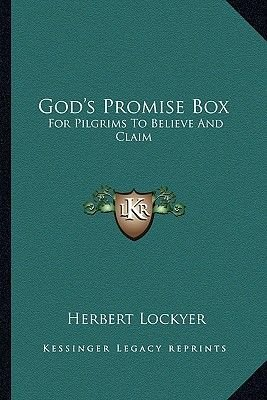 God's Promise Box - For Pilgrims to Believe and Claim (Paperback): Herbert Lockyer