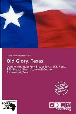Old Glory, Texas (Paperback):
