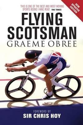 The Flying Scotsman (Paperback): Graeme Obree