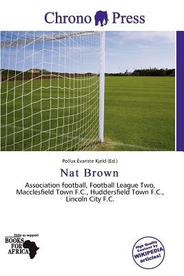 Nat Brown (Paperback): Pollux Variste Kjeld