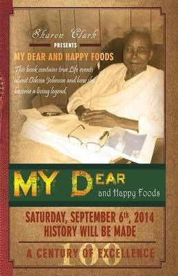 My Dear and Happy Foods (Paperback): Sharon Clark