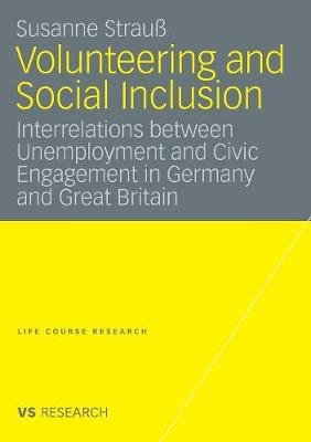 Volunteering and Social Inclusion (English, German, Paperback, 2008 Ed.): Susanne Strauss
