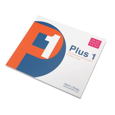 Plus 1 - The Introductory Coaching System for Maths Success (Paperback): David Joseph Sharp