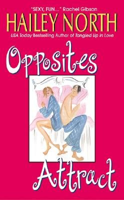 Opposites Attract (Electronic book text): Hailey North